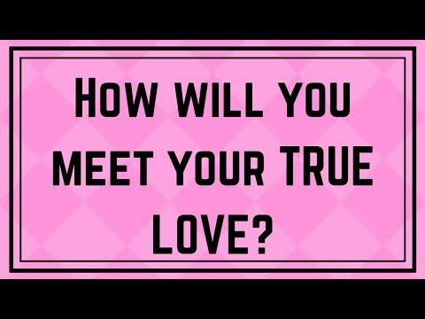 How will you meet your TRUE LOVE? | Love Personality Test | BGMines