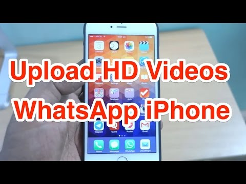 How to Upload HD Video on WhatsApp iPhone?