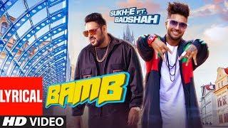 LYRICAL: BAMB Video Song | Sukh-E Muzical Doctorz Feat. Badshah | Jaani