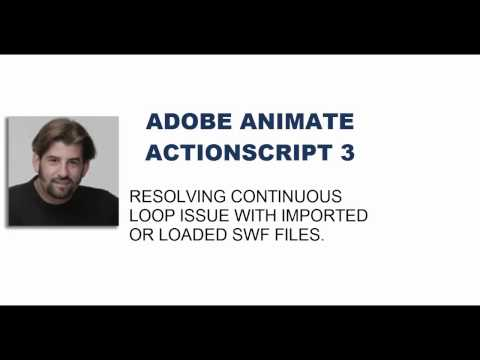Tutorial: ADOBE ANIMATE (Flash)- AS3 - AIR | Overcoming .swf Continuous Loop
