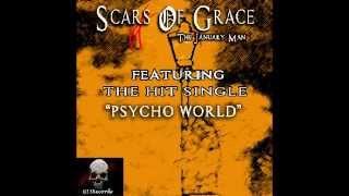 Psycho World By Scars Of Grace