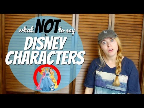 What NOT to say to Disney Characters | Elise Ever After