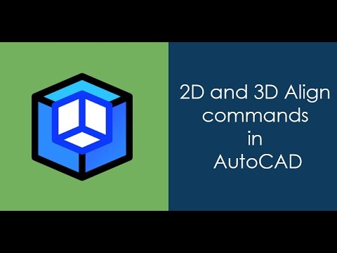 2D and 3D align commands of AutoCAD