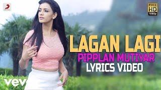 Sonia Sharma - Lagan Lagi | Pipplan Mutiyar | Lyrics Video