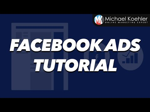 Facebook Ads Tutorial 2017 - How To Use Facebook Ads