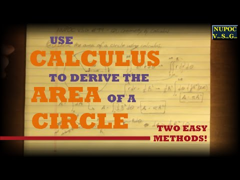 NUPOC VSG #99 - Area of a Circle Using Calculus (2 Methods)