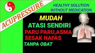 🔴Cara mengatasi sakit paru paru, asma dan sesak napas