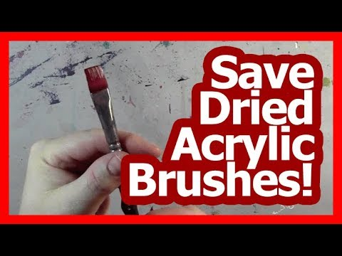 Save Your Dried Acrylic Paint Brushes