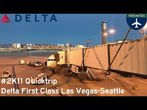 #2K11 Quicktrip - Delta First Class from Las Vegas to Seattle (DL199, LAS-SEA)