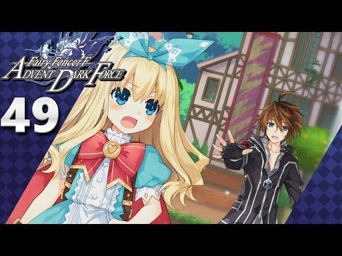 Fairy Fencer F: Advent Dark Force (PS4, Let's Play) | Lola's Ending (Evil Goddess Route) | Part 49