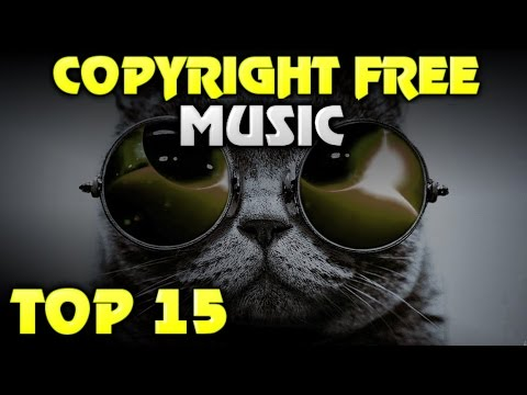 TOP 15 Non Copyrighted Music (Intro, Background, Outro, Montage Music)