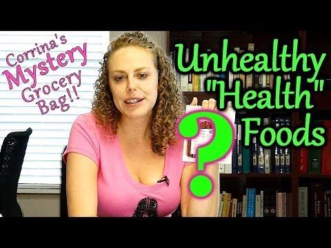 Junk Food Disguised as Health Food! Unhealthy