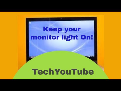 How to keep  laptop monitor light on all time