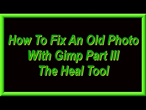 How To Fix An Old Photo With Gimp Part III The Heal Tool