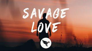 Jason Derulo - Savage Love (Prod. Jawsh 685) (Lyrics)