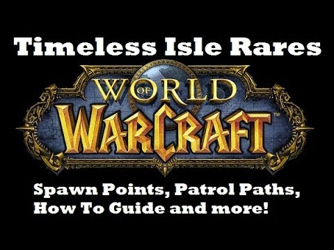 Timeless Isle Rares Guide WoW MoP Locations for all Rare Mobs!