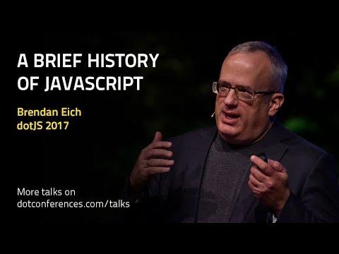 dotJS 2017 - Brendan Eich - A Brief History of JavaScript