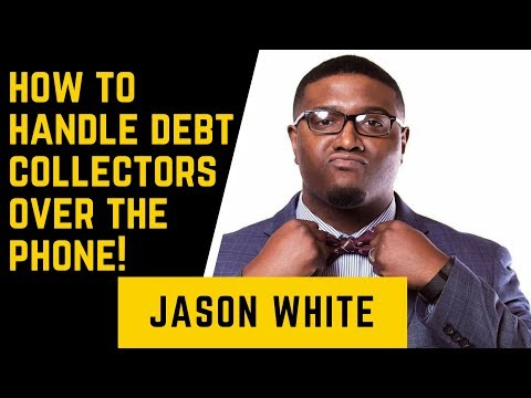 How to handle debt collectors over the phone!