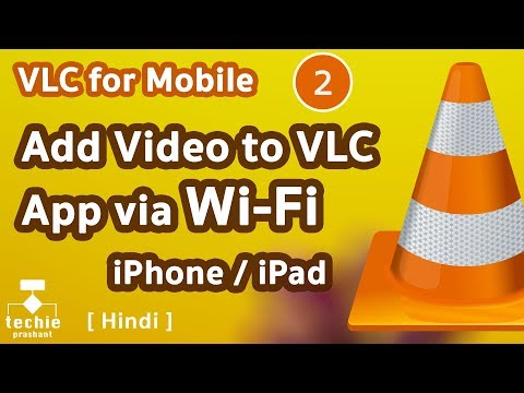 How to Add Video file to VLC App via WiFi - iPhone/iPad. HINDI