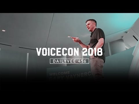 What Does Your Business SOUND Like? | DailyVee 456 at VoiceCon 2018