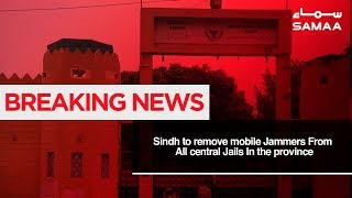 Sindh to remove mobile Jammers From All central Jails In the province | SAMAA TV | 07 Jan,2019