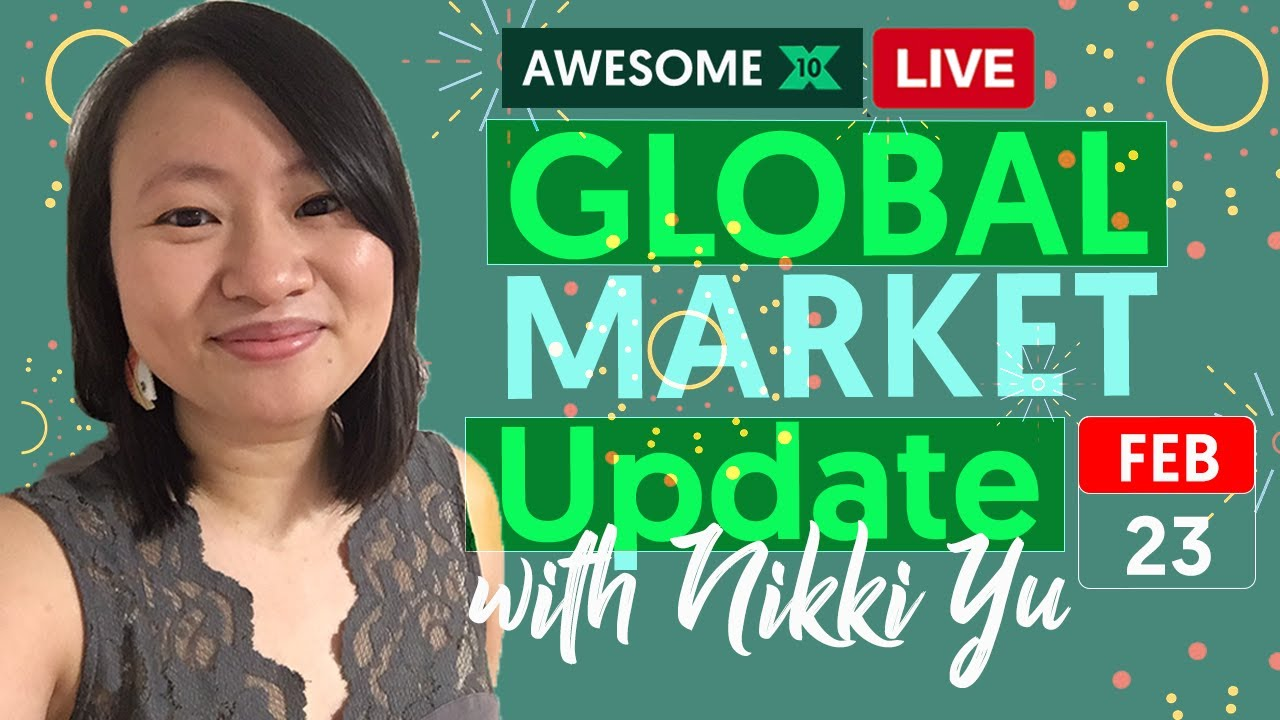 🔴 Global Market Update (February 23, 2021 LIVE Recorded) by Nikki Yu
