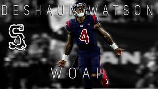 "Deshaun Watson || ""Woah"" || Houston Texans Highlights"
