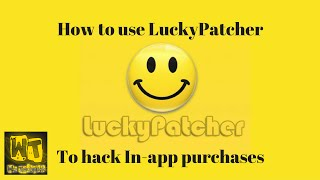 How To Use Luckypatcher To Hack In App Purchases Android