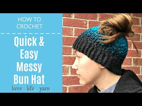 How to Crochet: Quick & Easy Messy Bun Hat