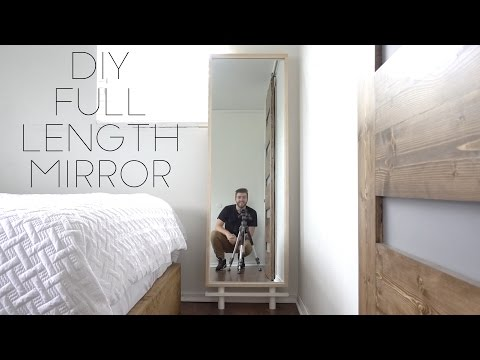 DIY Full Length Mirror | Modern Builds | EP. 59 | How To