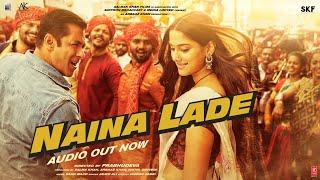 Dabangg 3: Naina Lade Song | Salman Khan, Sonakshi Sinha, Saiee Manjrekar | Javed Ali | Sajid Wajid