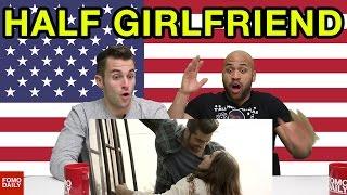 Half Girlfriend Trailer • Fomo Daily Reacts