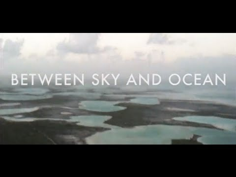 Kiritimati (Kiribati) - Christmas Island Documentary - Between Sky and Ocean