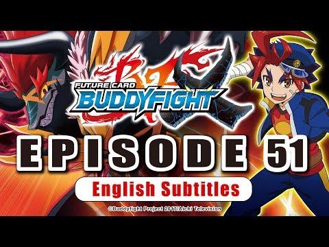 [Sub][Episode 51] Future Card Buddyfight X Animation