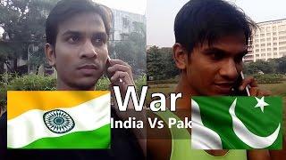 India Vs Pakistan | Phone Fight Between Indian & Pakistani | Funny Video