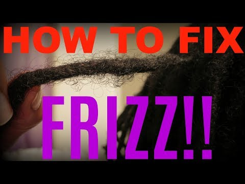 HOW TO FIX FRIZZY DREADLOCKS- how to fix frizzy locs with 4 different approaches/techniques