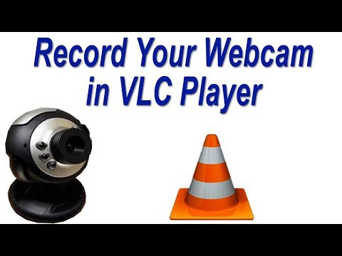 How to Record Your Webcam in VLC Media Player   Laptop Webcam Recording