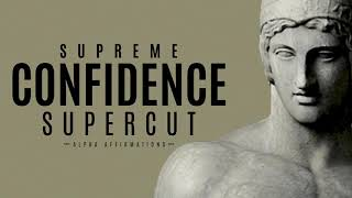 Supreme Confidence Supercut | 2 Hrs of POWER Affirmations | No Music Positivity Affirmations