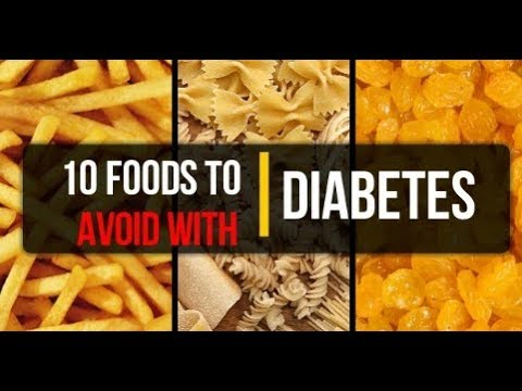 10 Foods To Avoid With Diabetes | Dangerous Food For Diabetics | Avoid Food For Diabetes