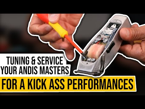 Tuning & Service your Andis Masters for a kick ass performances