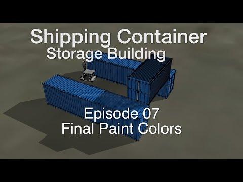 2016 Container Storage Building Episode 7: Final Paint Colors