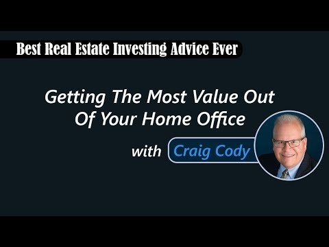 Getting The Most Value Out Of Your Home Office with Craig Cody