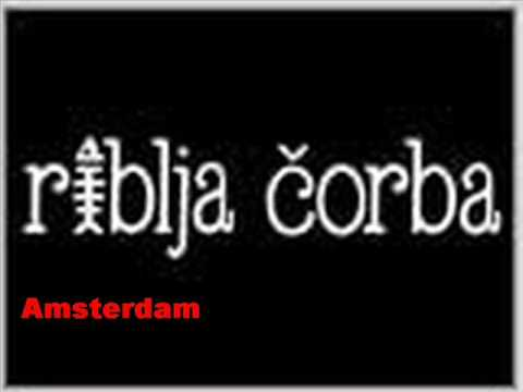 Riblja corba-Amsterdam