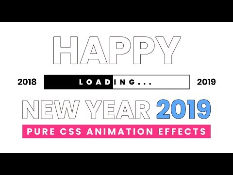 Happy New Year 2019   Pure Html CSS Animation Effects