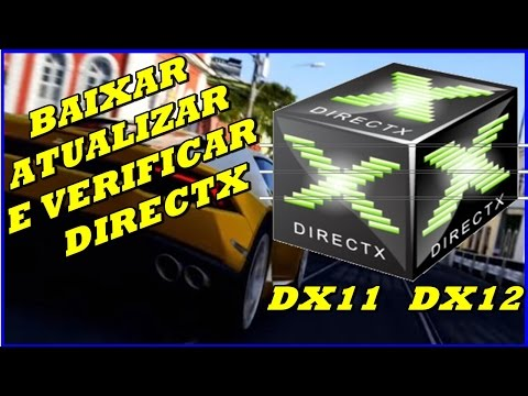 Como Baixar, Instalar e Verificar DirectX 11.0 e 12.0 no Windows 10