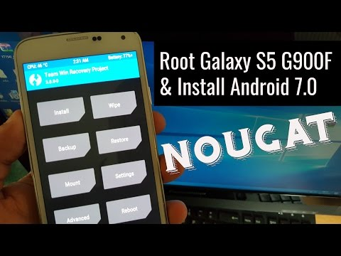 Samsung Galaxy S5 G900F Android 7.0 Nougat Install & Root Full Tutorial