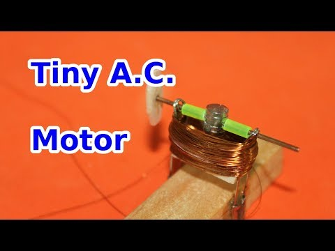 Tiny A.C. Homemade Electric Motor