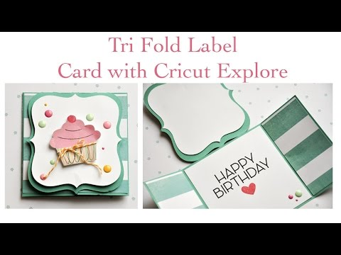 Trifold Card with Cricut Explore