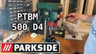 Unboxing Parkside Drillpress Ptbm 500 C3 Tischbohrmaschiene