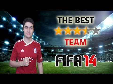 The best 3.5 star team in FIFA 14 Next Gen / Tutorial / Formations / Advices / Tips&Tricks